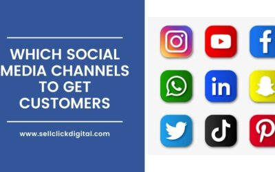 Which Social Media Channels To Get More Customers