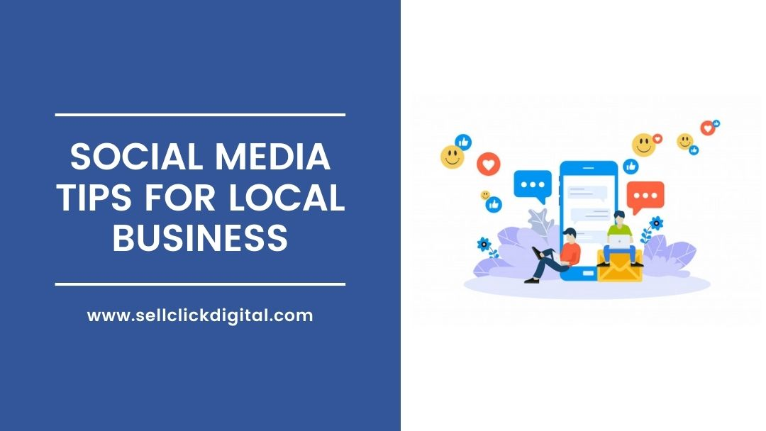Social Media Tips For Local Business