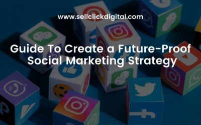 How to Develop a Future-Proof Social Media Strategy for Your Company
